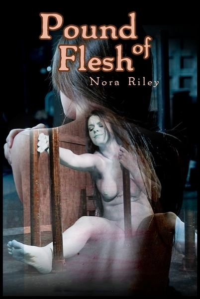 Pound of Flesh – Nora Riley (2017 | HD) (1.76 GB)