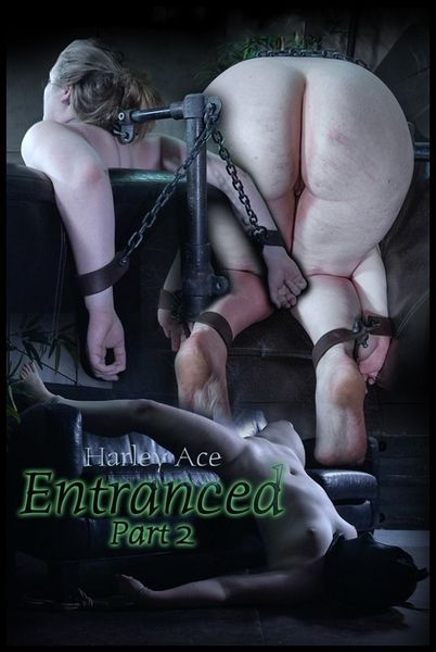 Harley Ace - Entranced Part 2 (2016 | HD) (2.11 GB)